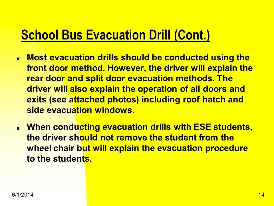 School Bus Evacuation Drill (Cont.)