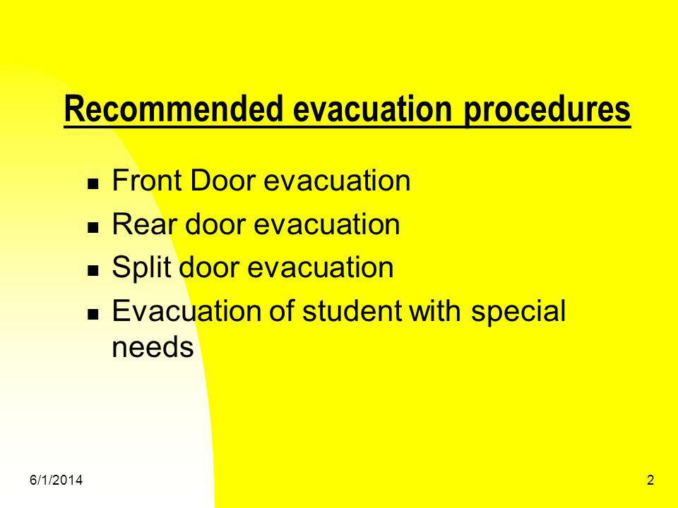 Recommended evacuation procedures