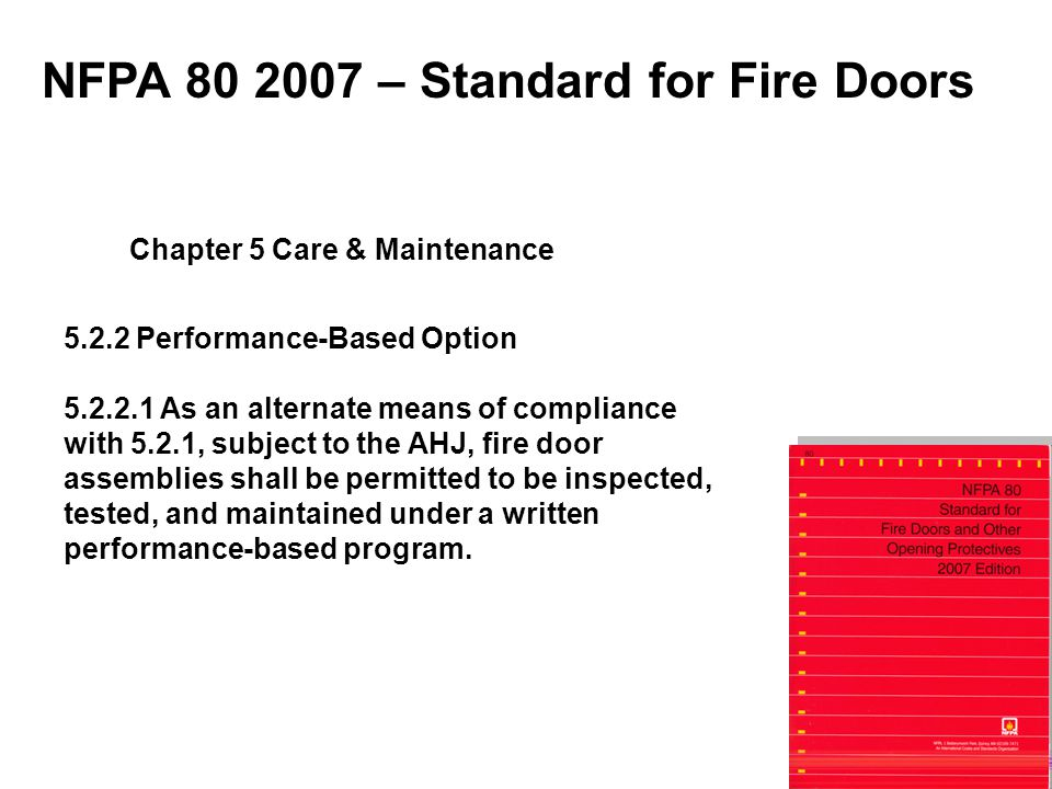 NFPA 80 2007 – Standard for Fire Doors Chapter 5 Care & Maintenance
