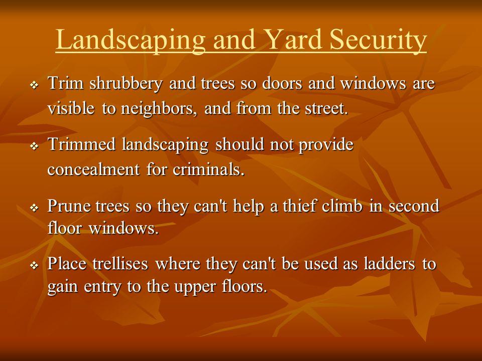 Landscaping and Yard Security