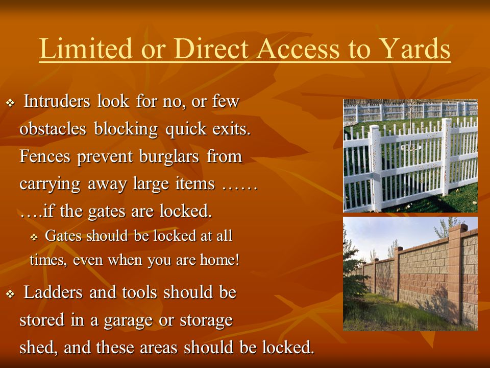 Limited or Direct Access to Yards