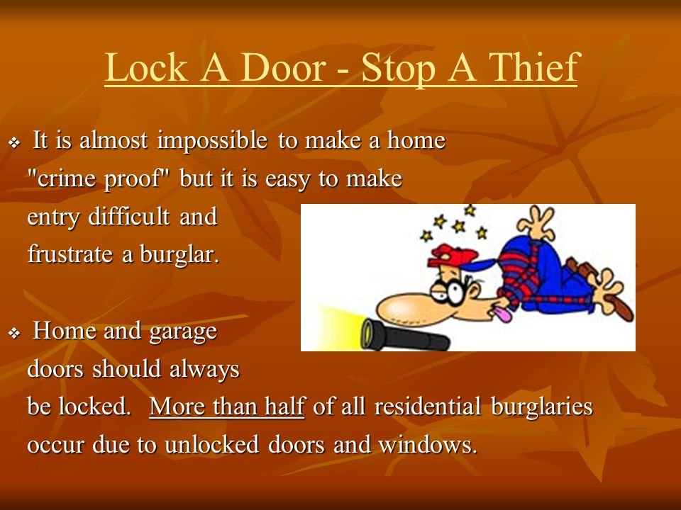 Lock A Door - Stop A Thief