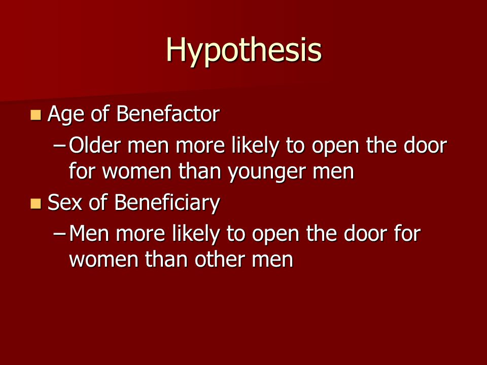 Hypothesis Age of Benefactor
