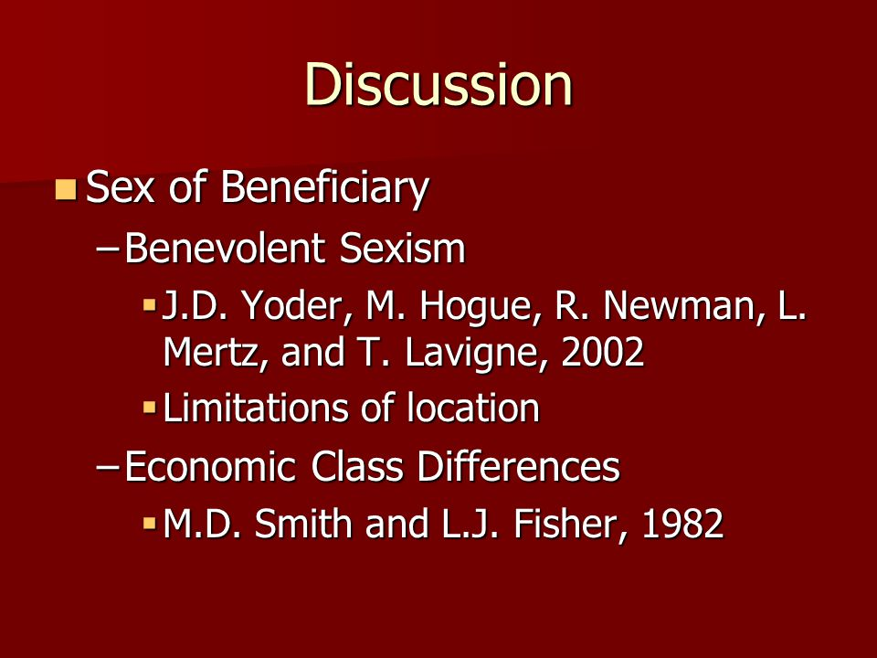 Discussion Sex of Beneficiary Benevolent Sexism
