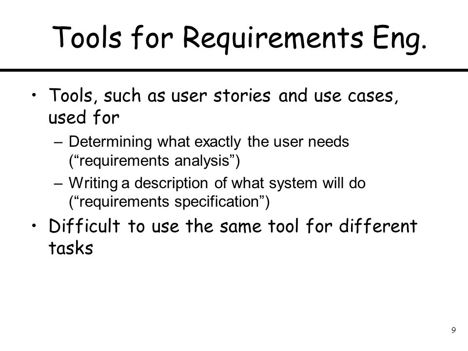 Tools for Requirements Eng.