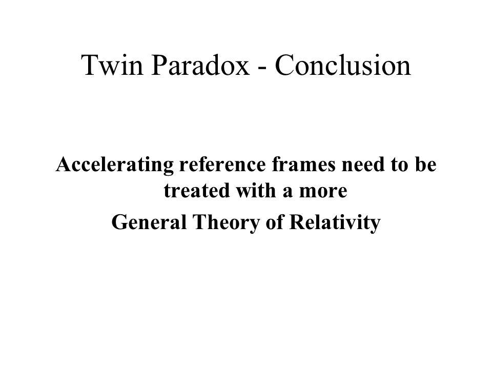 Twin Paradox - Conclusion