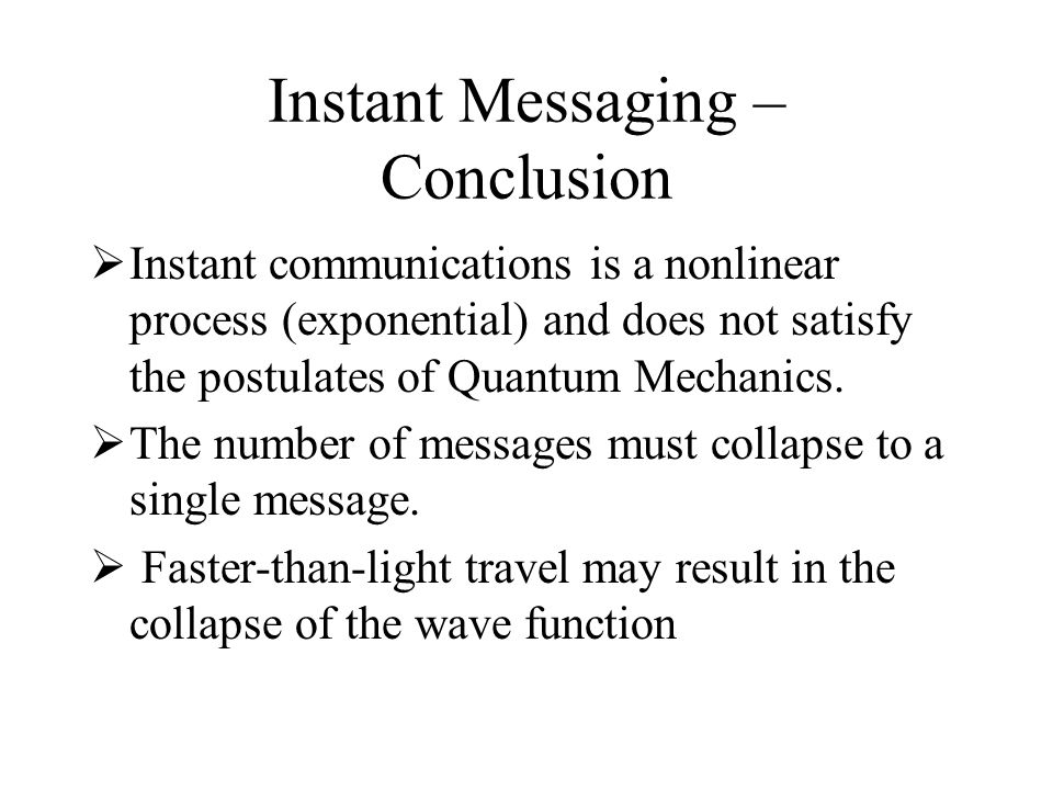 Instant Messaging – Conclusion