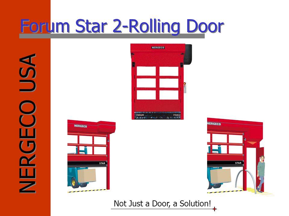 Forum Star 2-Rolling Door