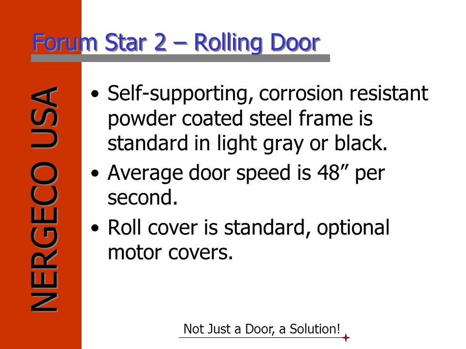 Forum Star 2 – Rolling Door