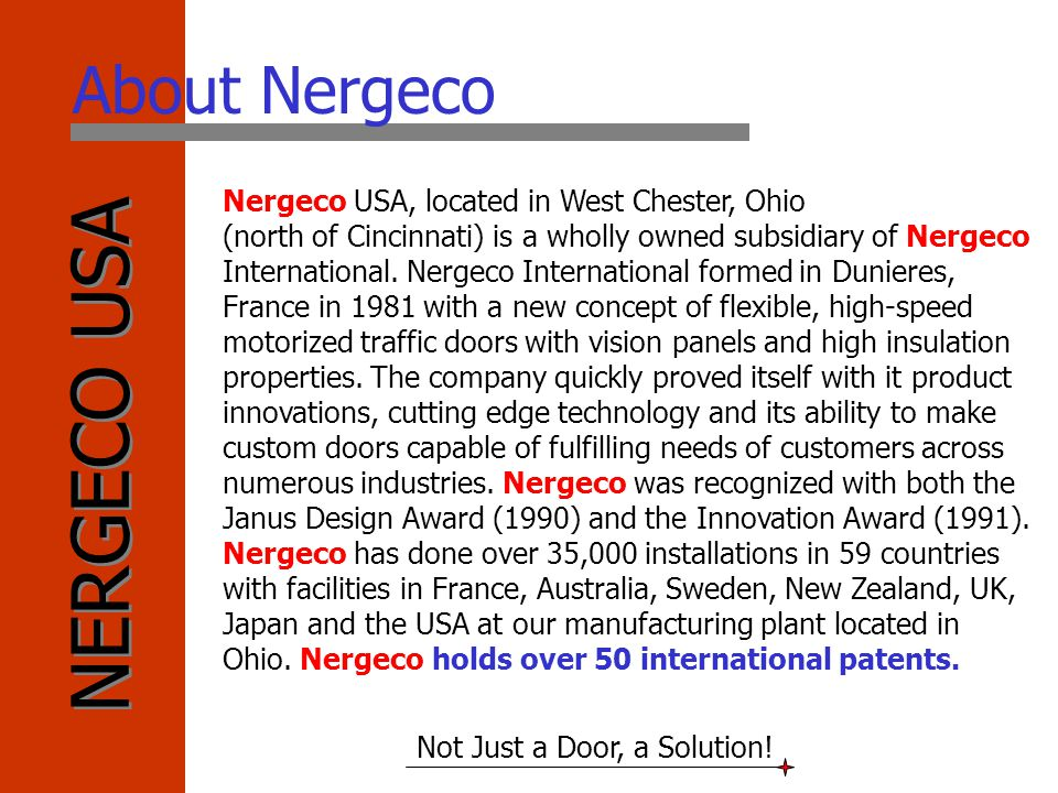 About Nergeco Nergeco USA, located in West Chester, Ohio