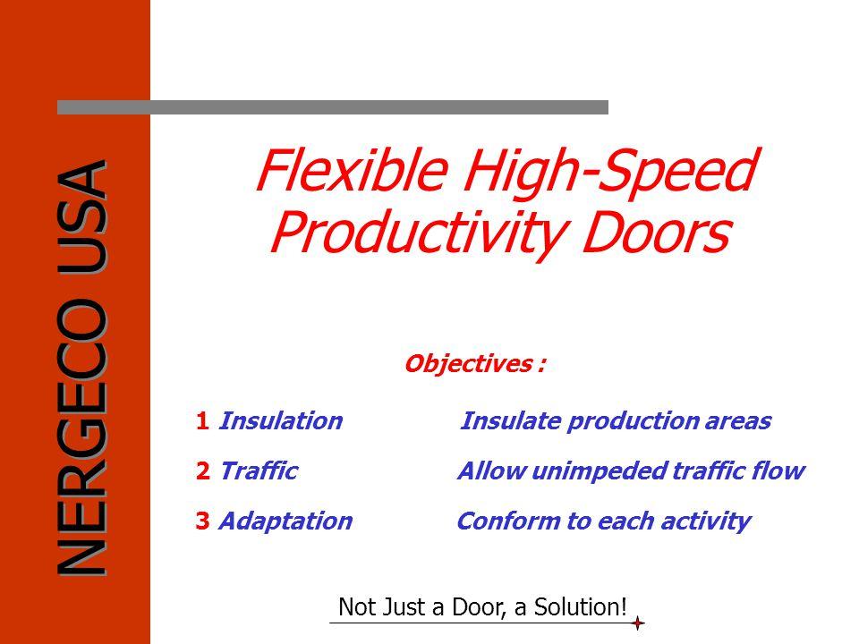 Flexible High-Speed Productivity Doors