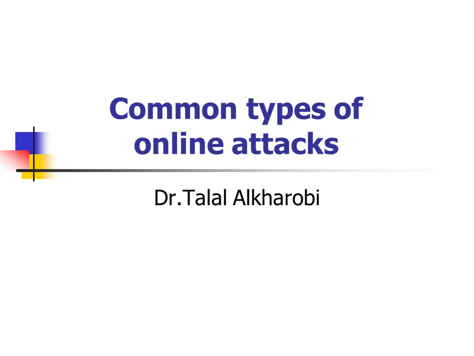 Common types of online attacks