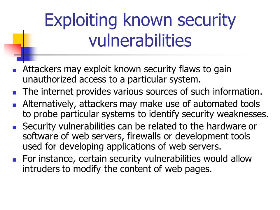 Exploiting known security vulnerabilities