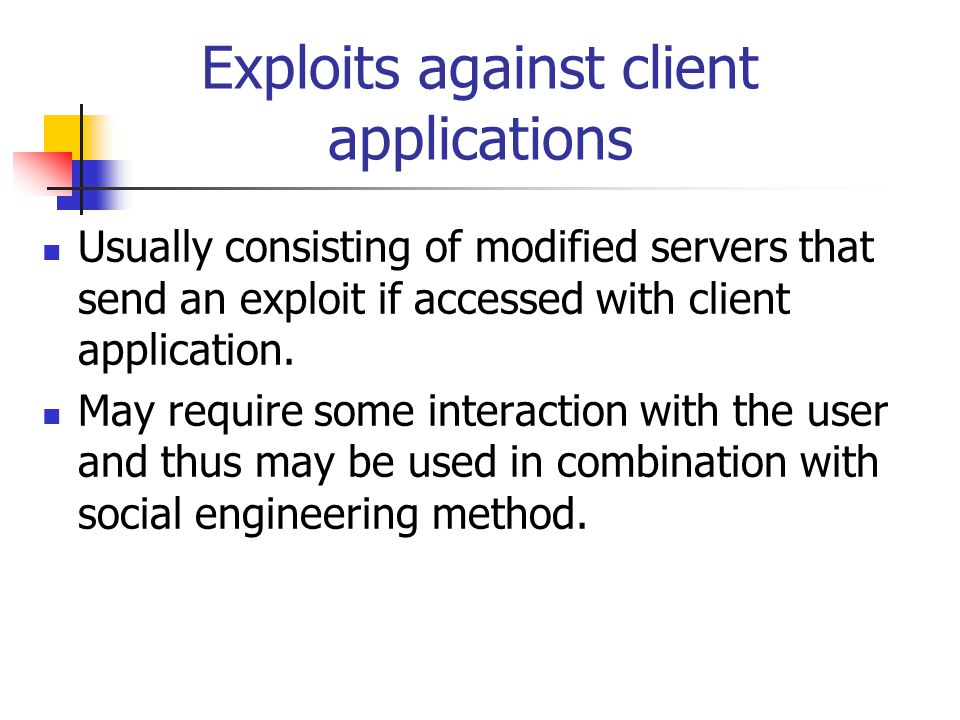 Exploits against client applications