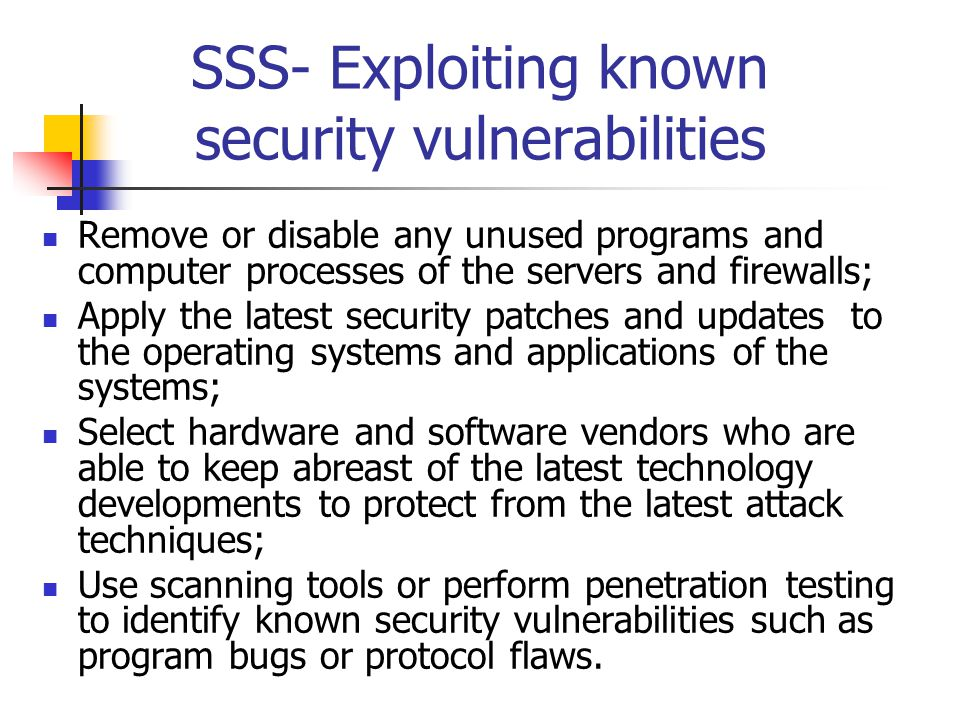 SSS- Exploiting known security vulnerabilities