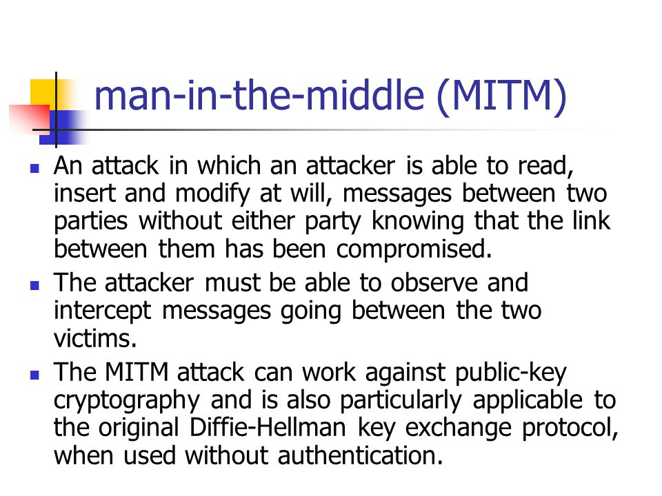 man-in-the-middle (MITM)