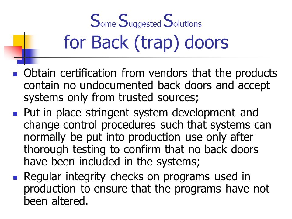 Some Suggested Solutions for Back (trap) doors