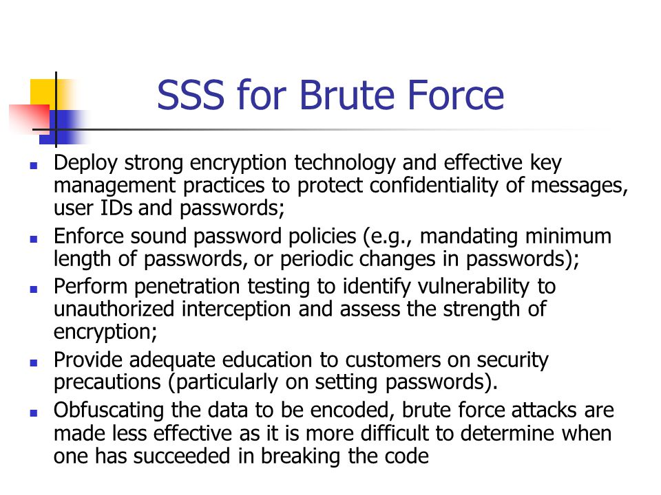 SSS for Brute Force