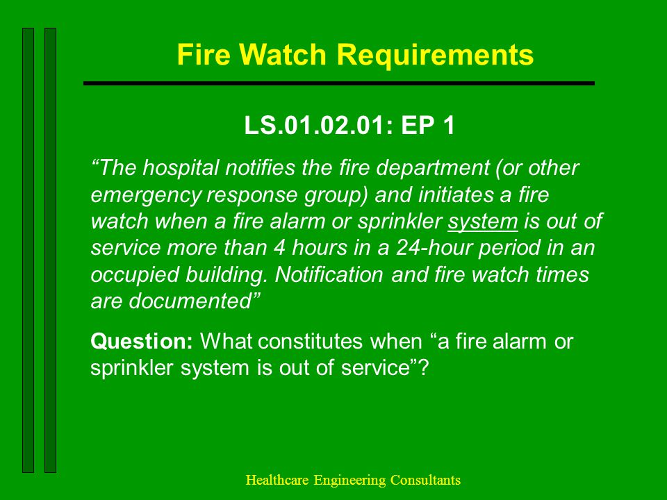 Fire Watch Requirements
