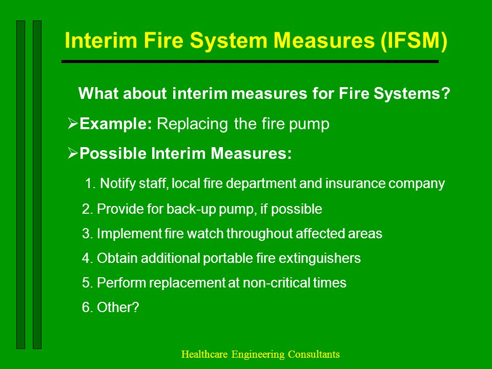 Interim Fire System Measures (IFSM)