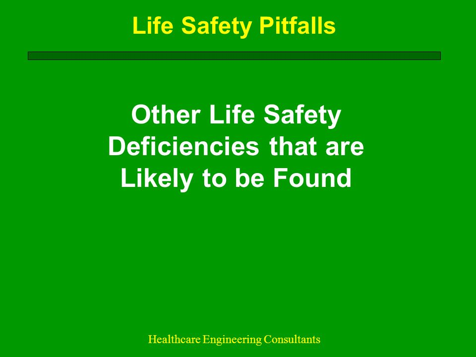 Other Life Safety Deficiencies that are Likely to be Found
