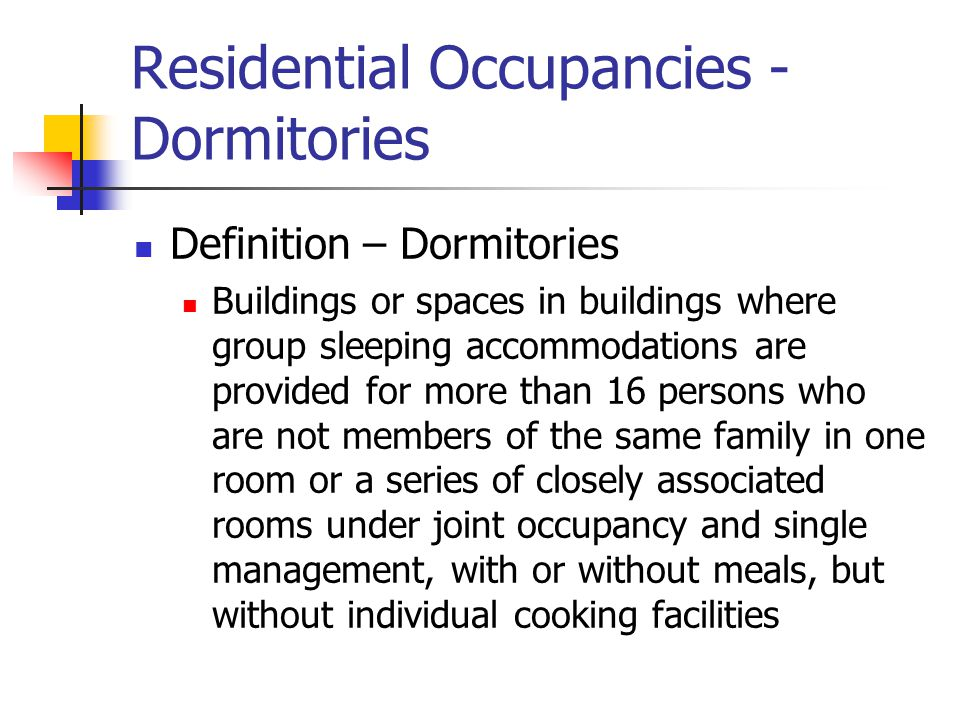 Residential Occupancies - Dormitories