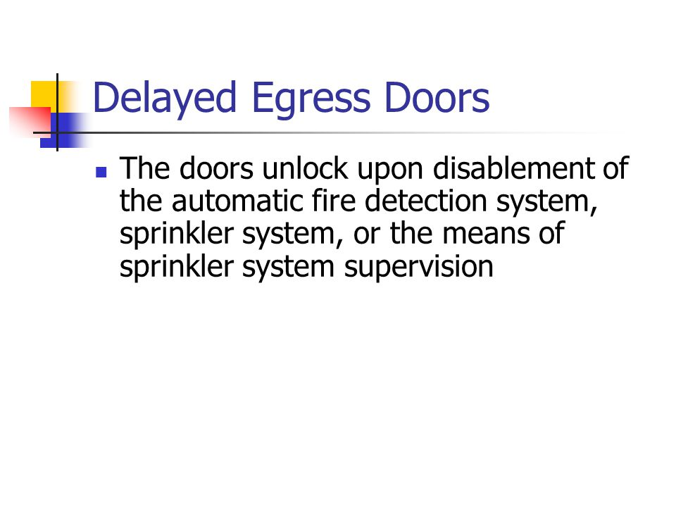 Delayed Egress Doors