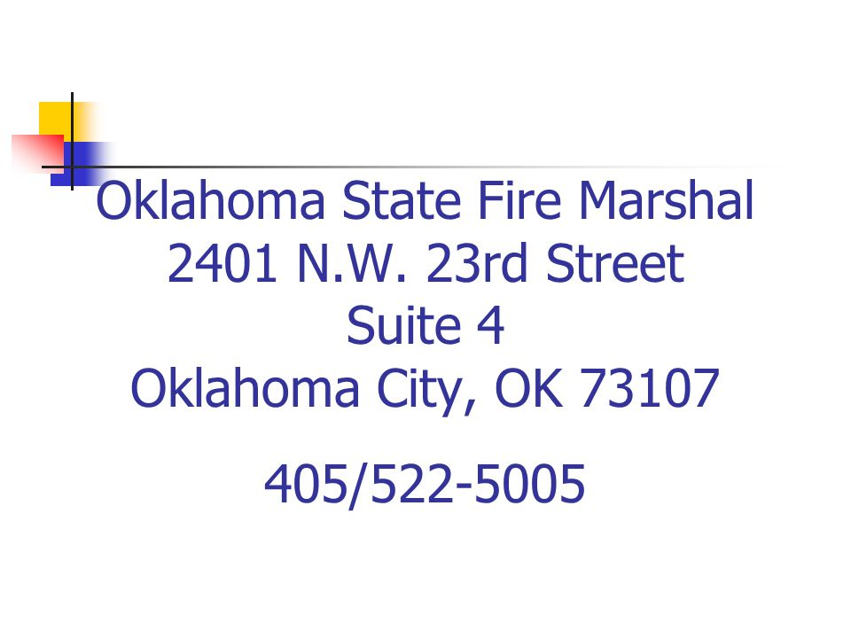 Oklahoma State Fire Marshal 2401 N. W