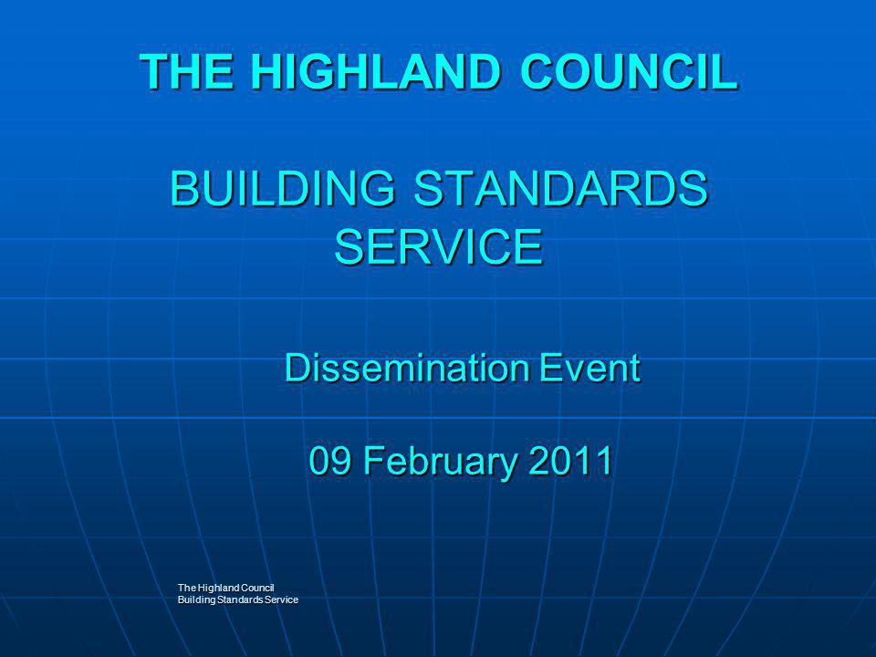 THE HIGHLAND COUNCIL BUILDING STANDARDS SERVICE