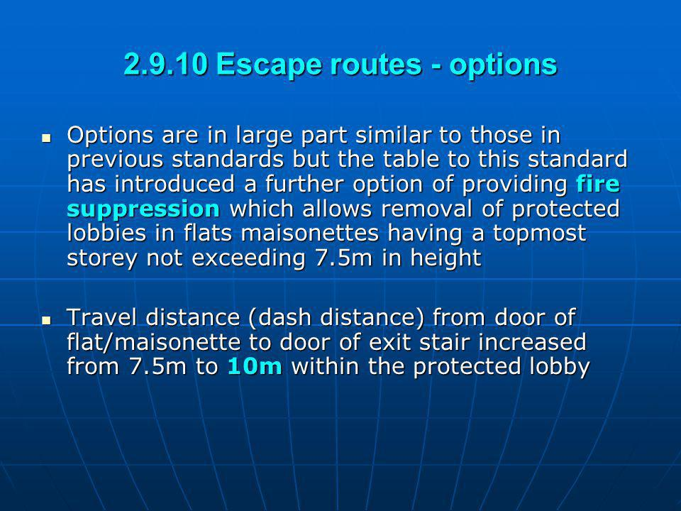 2.9.10 Escape routes - options
