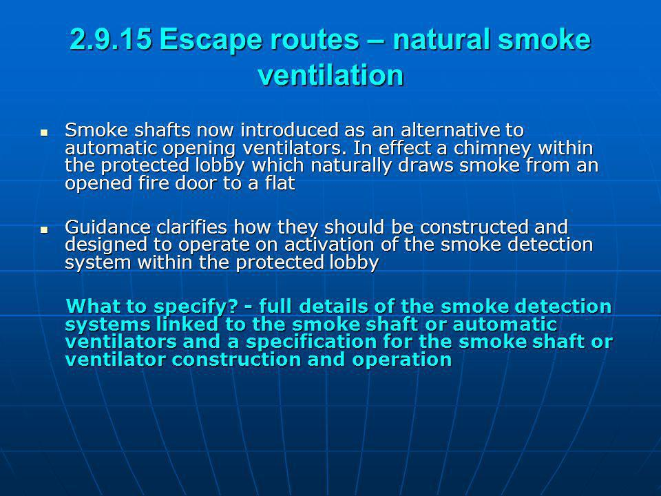 2.9.15 Escape routes – natural smoke ventilation