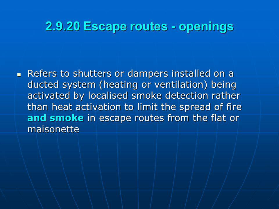 2.9.20 Escape routes - openings