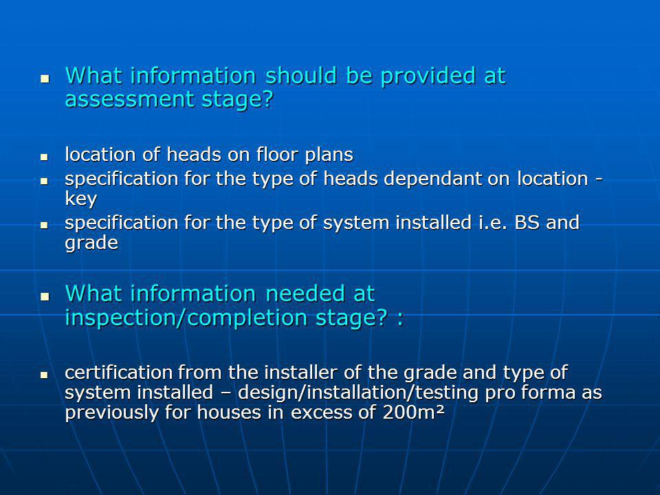 What information should be provided at assessment stage
