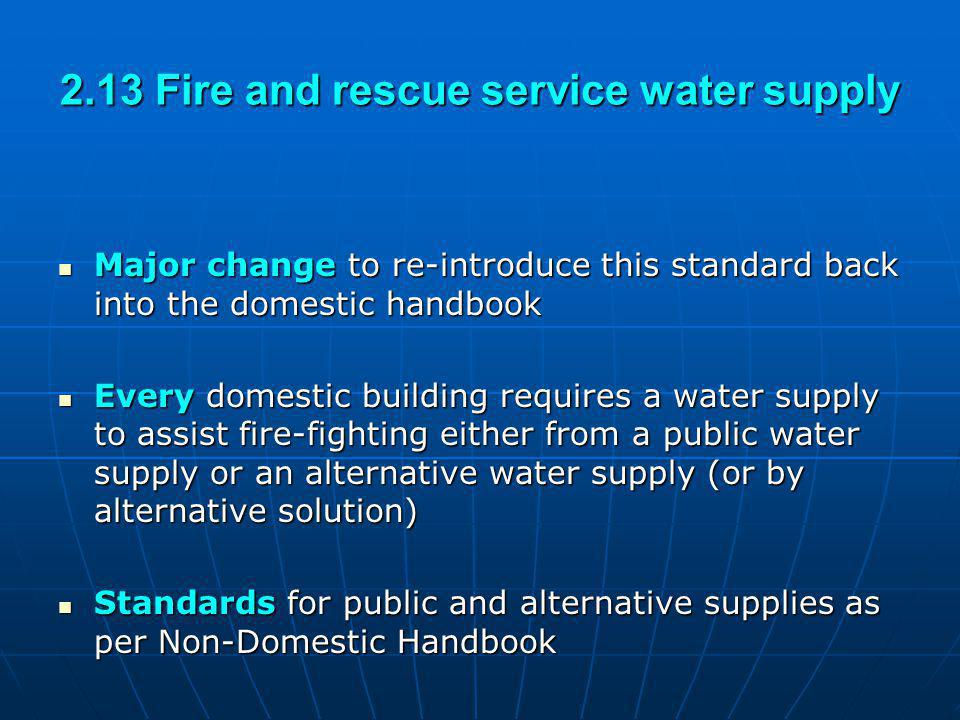 2.13 Fire and rescue service water supply