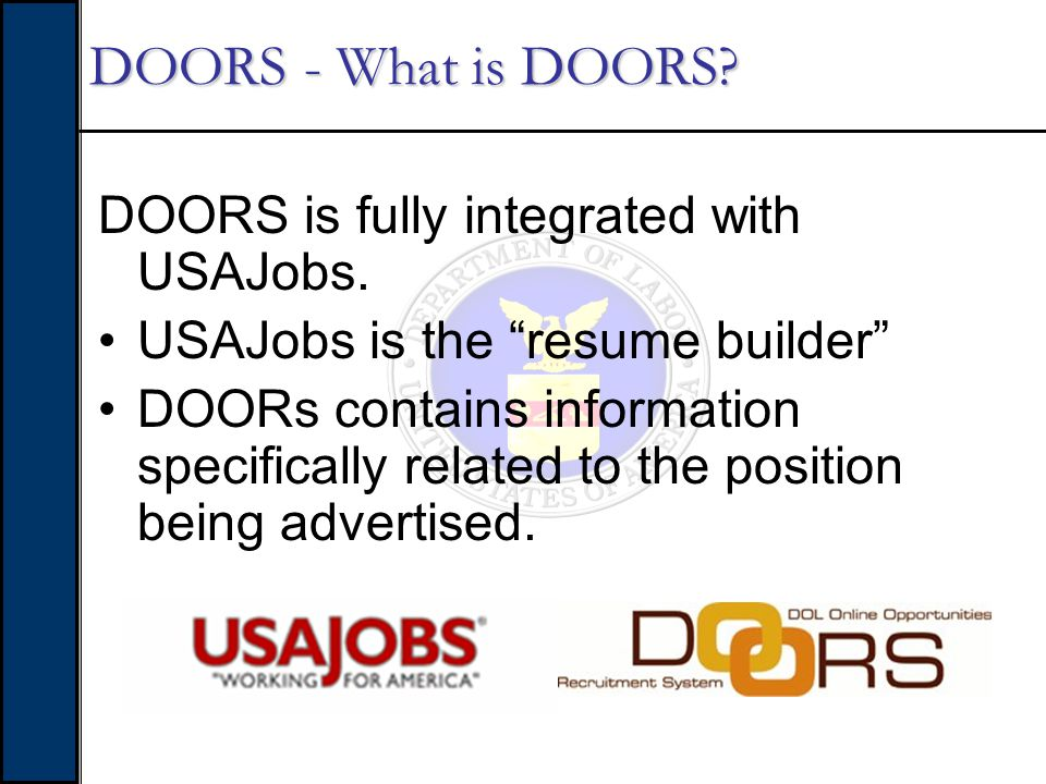 DOORS stands for DOL Online Opportunities Recruitment System