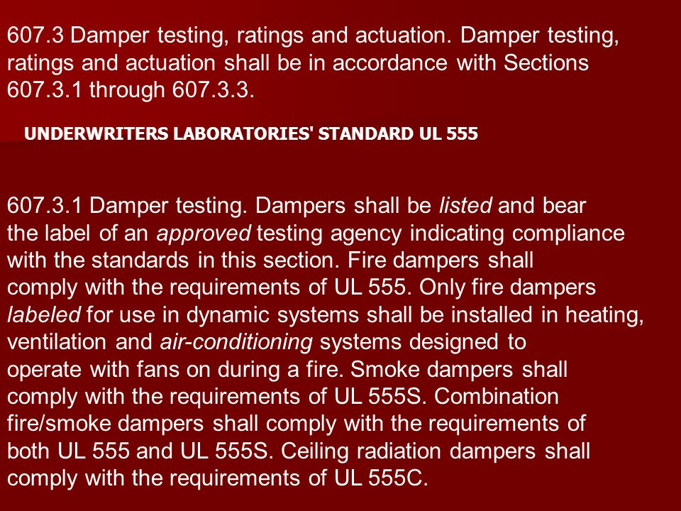 607.3 Damper testing, ratings and actuation. Damper testing,