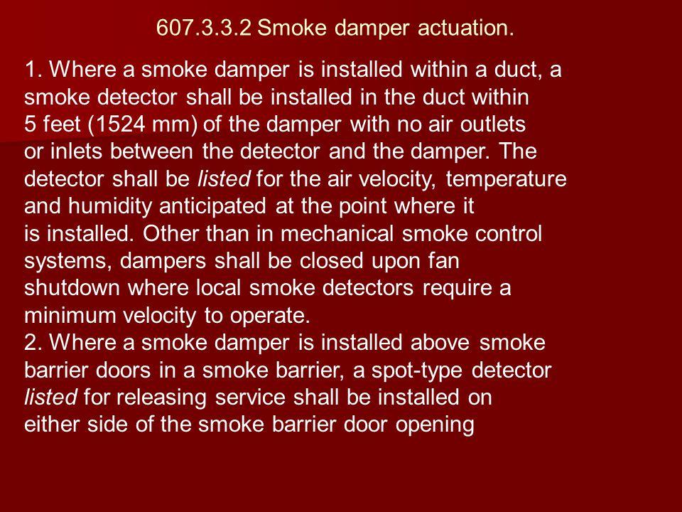607.3.3.2 Smoke damper actuation.