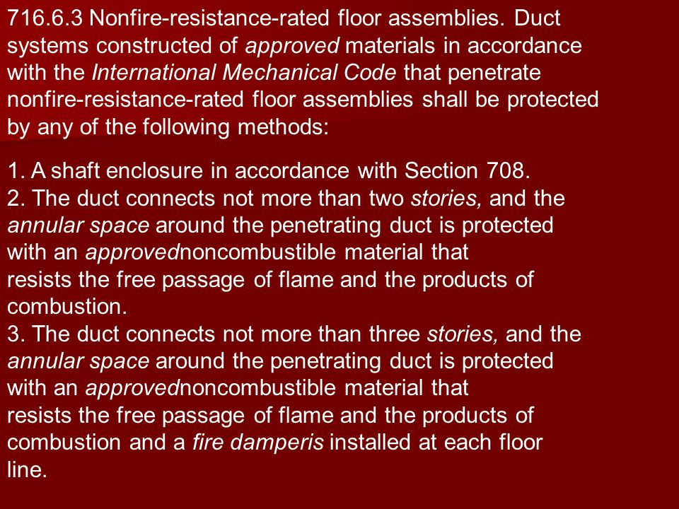 716.6.3 Nonfire-resistance-rated floor assemblies. Duct