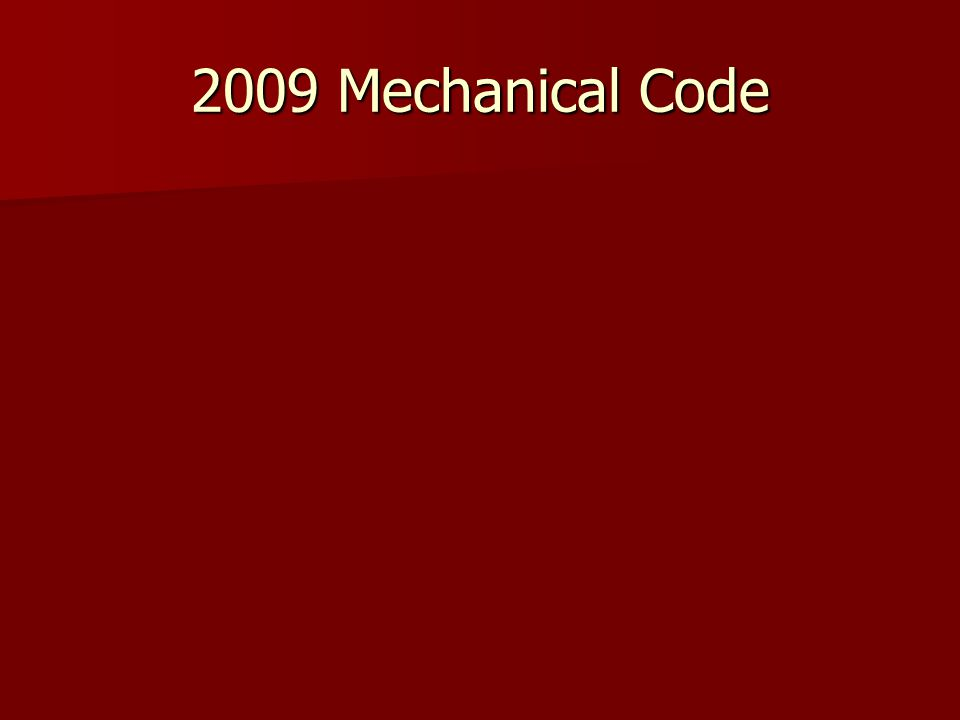 2009 Mechanical Code