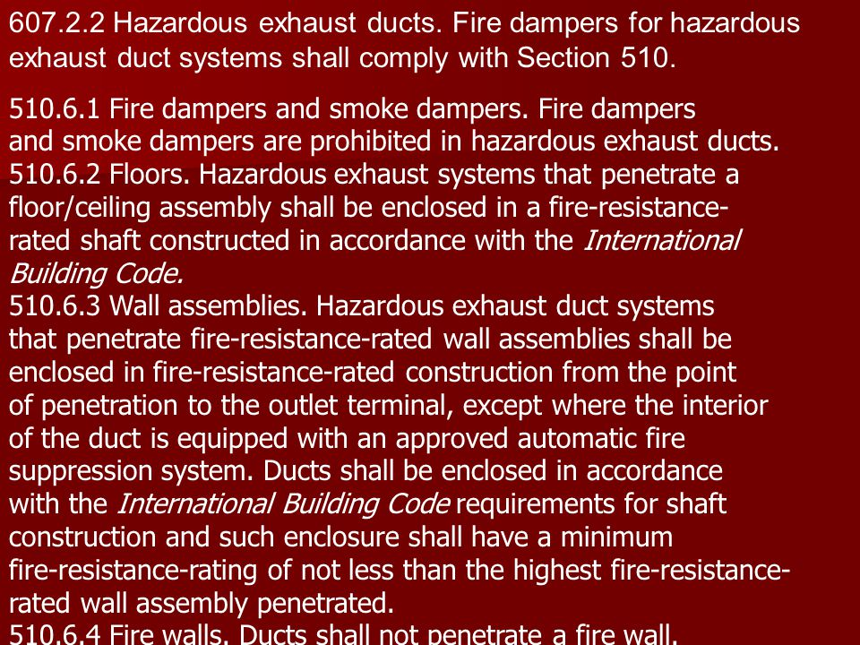 607.2.2 Hazardous exhaust ducts. Fire dampers for hazardous