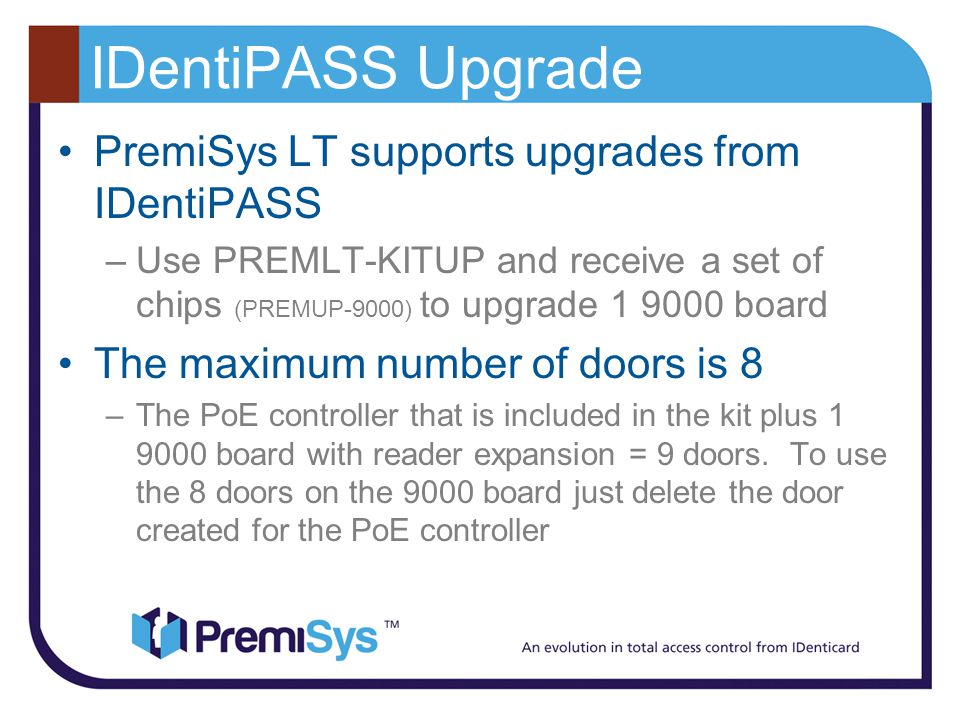 IDentiPASS Upgrade PremiSys LT supports upgrades from IDentiPASS