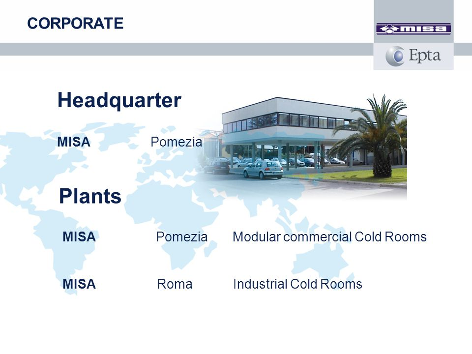 Headquarter Plants CORPORATE MISA Pomezia