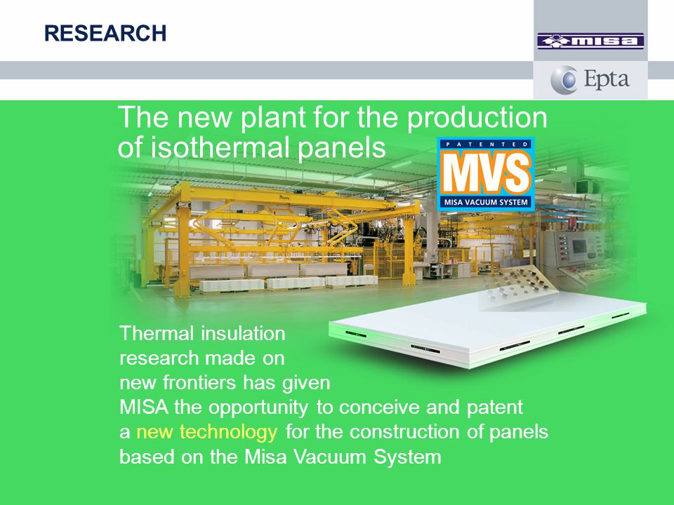 The new plant for the production of isothermal panels