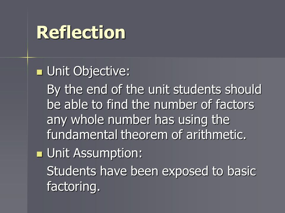 Reflection Unit Objective: