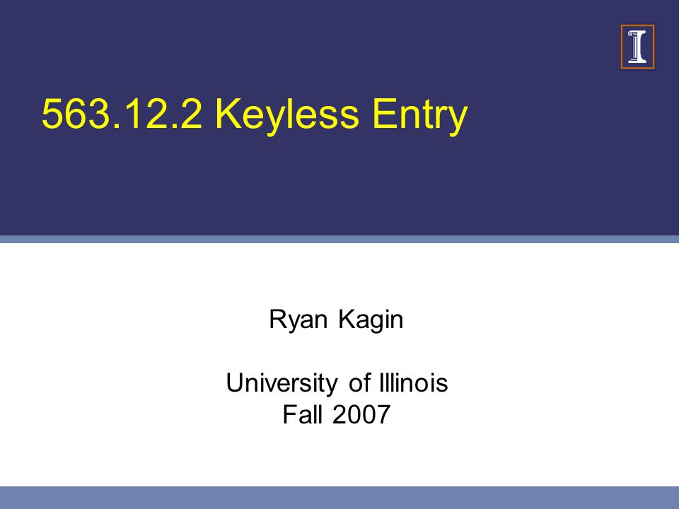 Ryan Kagin University of Illinois Fall 2007