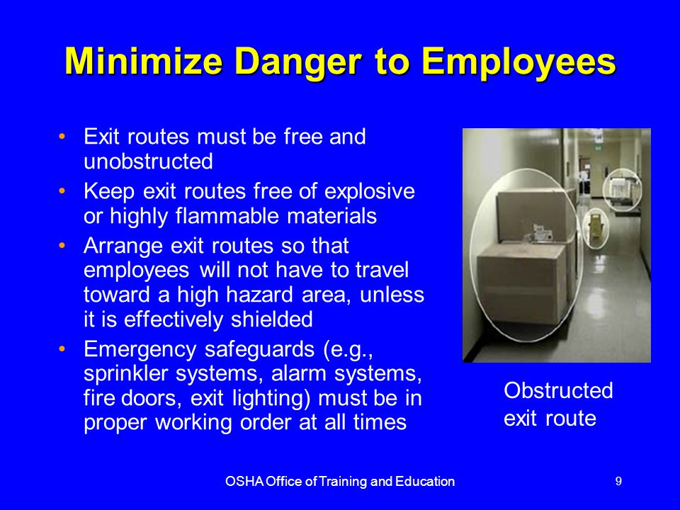 Minimize Danger to Employees