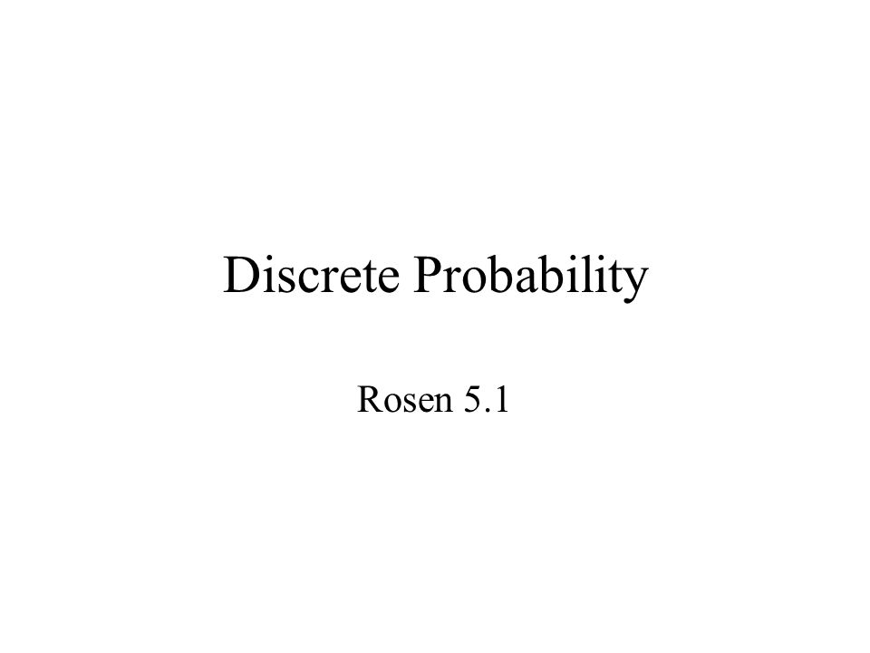 Discrete Probability Rosen 5.1