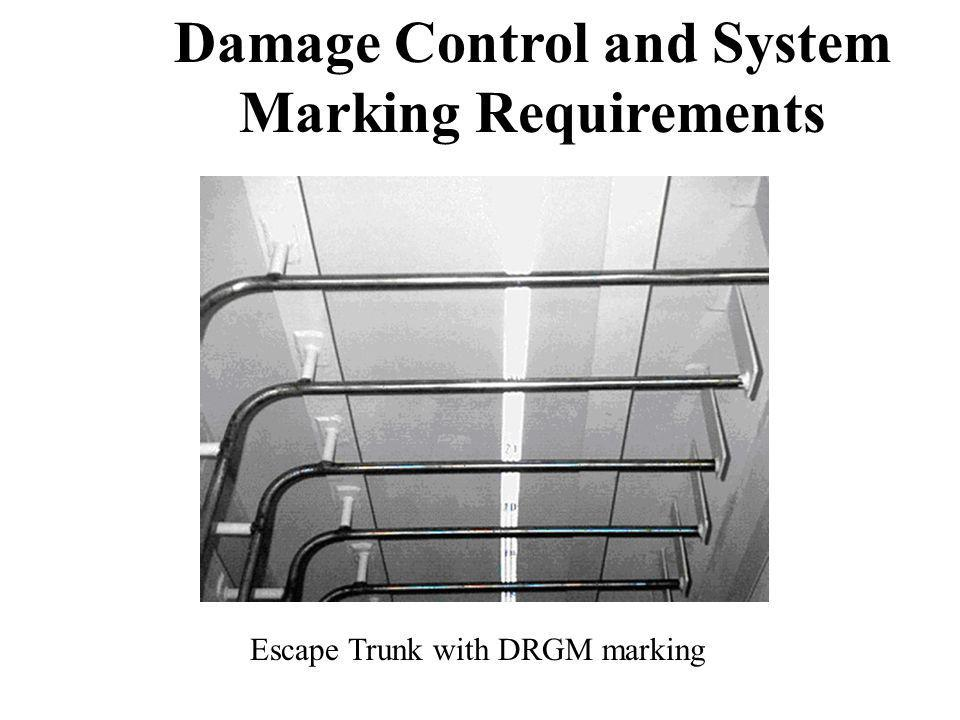 Damage Control and System Marking Requirements