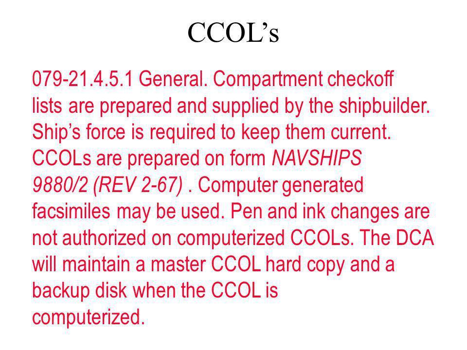 CCOL's 079-21.4.5.1 General. Compartment checkoff