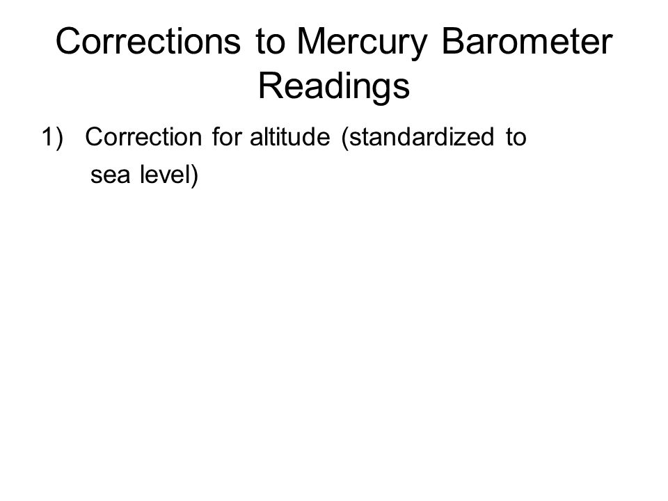 Corrections to Mercury Barometer Readings